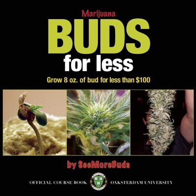 Marijuana Buds for Less By SeeMoreBuds (EDT)